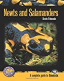 Newts and Salamanders: A Complete Guide to Caudata (Complete Herp Care)