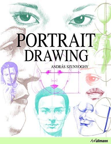 Portrait Drawing: Written by Andras Szunyoghy, 2013 Edition, Publisher: Ullmann Publishing [Hardcover]