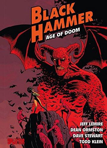 du  hammer Black Hammer. Band 3: Age of Doom. Buch 1