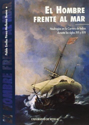 El hombre frente al mar (Colección Americana) por Pablo Emilio Pérez-Mallaina Bueno