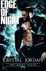 Edge of Night by Crystal Jordan (2014-09-02)