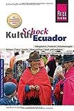 Reise Know-How KulturSchock Ecuador: Alltagskultur, Traditionen, Verhaltensregeln, .. -