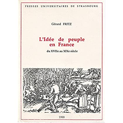 L'Idée de peuple en France du XVIIe au XIXe siècle