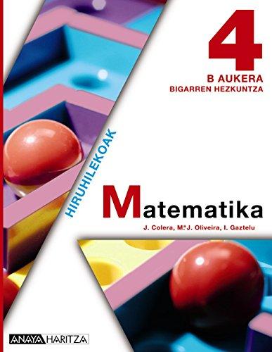 Matematika 4 B Aukera. (Matematika - B Aukera) - 9788467826371