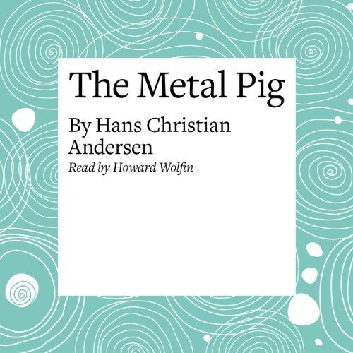 The Metal Pig  Audiolibri
