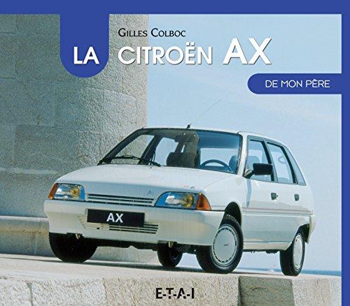 La Citroën AX de mon père