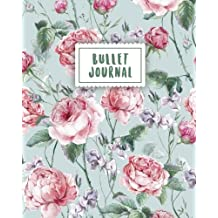 Bullet Journal: Beautiful Vintage Flowers | 150 Dot Grid Pages (size 8x10 inches) | with Bullet Journal Sample Ideas