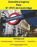 Gramatica Inglesa Para B1 (PET) de Cambridge
