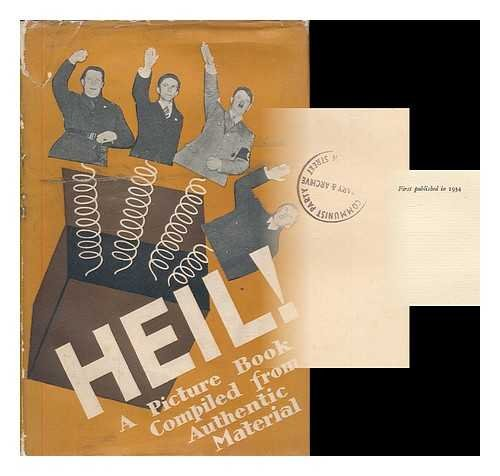 Heil! : a picture book / compiled from authentic material