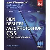 Bien débuter avec Photoshop CS5