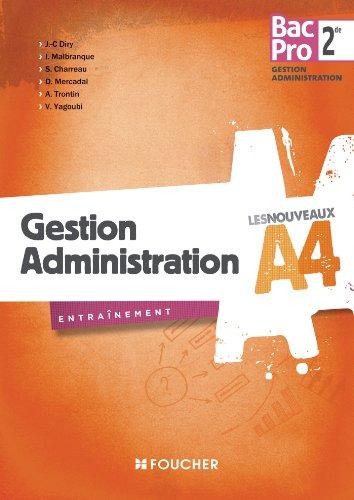 Les Nouveaux A4 Gestion Administration Sde Bac Pro