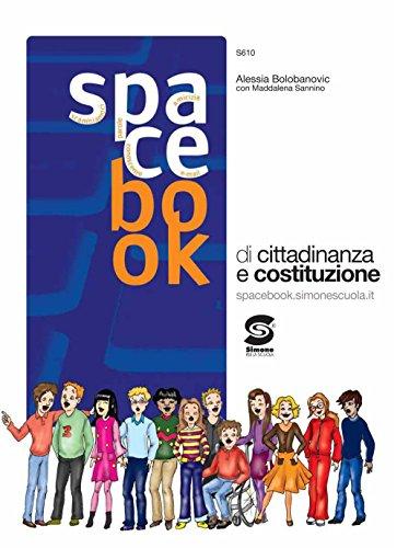 Spacebook. Di educazione alla cittadinanza. Per la Scuola media. Con espansione online