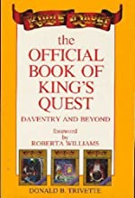 Official Book of King's Quest - Daventry and Beyond de Donald B. Trivette