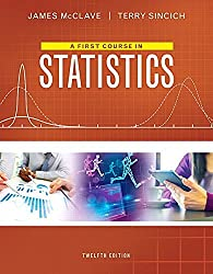 A First Course in Statistics (12th Edition) by James T. McClave (2016-01-17)