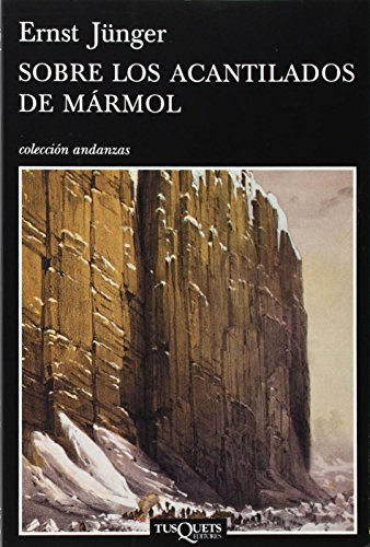 Sobre los acantilados de mármol (Andanzas) por Ernst Jünger