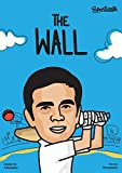 THE WALL - A Comic Book on Rahul Dravid, the Indian Cricket Legend
