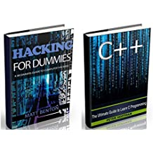 C++: Beginners Guide to Learn C++ Programming Fast and Hacking for Dummies (c plus plus, C++ for beginners, JAVA, programming computer, hacking, how to ... CSS, Java, PHP Book 5) (English Edition)