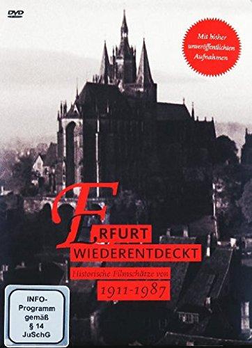 Erfurt wiederentdeckt 1911-1987 - Historische Filmschätze