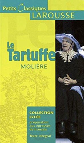 Le Tartuffe : Ou l'Imposteur