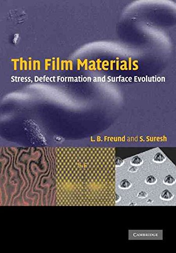 [Thin Film Materials: Stress, Defect Formation and Surface Evolution] (By: L. B. Freund) [published: January, 2009]