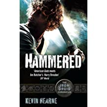 Hammered: The Iron Druid Chronicles