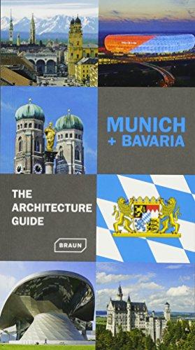 Munich + Bavaria: The architecture guide.