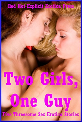 Two girls one guy hot sex