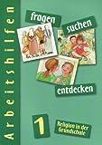 fragen - suchen - entdecken 1: Arbeitshilfe mit Kopiervorlagen Klasse 1 (fragen - suchen - entdecken. Ausgabe f?r Bayern, Berlin, Niedersachsen, ... Sachsen-Anhalt und Th?ringen ab 2001)