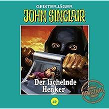 John Sinclair Tonstudio Braun - Folge 49: Der lächelnde Henker.
