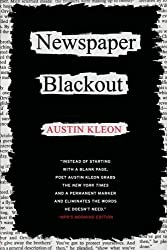 Newspaper Blackout by Austin Kleon (2010-04-13)