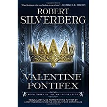 Valentine Pontifex: Book Three of the Majipoor Cycle by Robert K. Silverberg (2012-12-31)