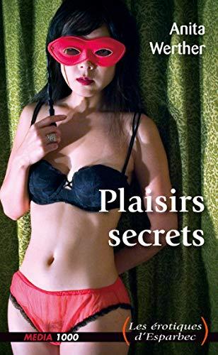 Plaisirs secrets par Anita Werther