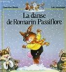 La danse de romarin passiflore