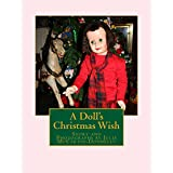 A Doll's Christmas Wish (Once Upon a Doll's Wish Book 1) (English Edition)