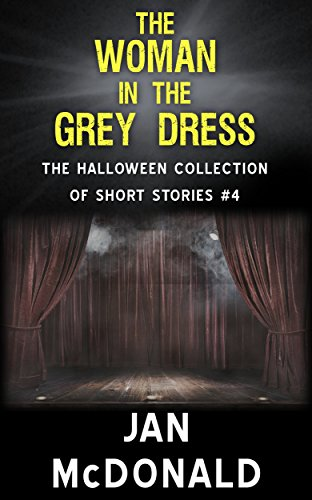 The-Woman-in-the-Grey-Dress-The-Halloween-collection-of-short-stories-Book-4