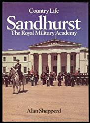 Sandhurst: The Royal Military Academy