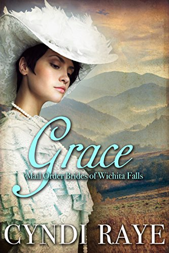 Grace: Mail Order Brides Of Wichita Falls Series - Book 2 (English Edition)