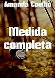 Medida completa (Portuguese Edition)