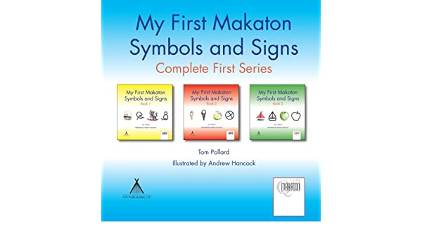 Buy My First Makaton Symbols And Signs Complete First Series Book