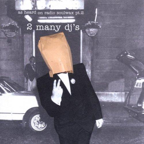 as-heard-on-radio-soulwax-vol2