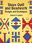 Sioux Quill and Beadwork: Designs and...