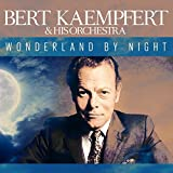Songtexte von Bert Kaempfert & His Orchestra - Wonderland by Night