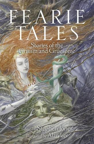 fearie-tales-stories-of-the-grimm-and-gruesome-by-stephen-jones-2014-10-02