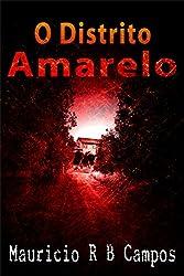O Distrito Amarelo (Portuguese Edition)