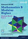 GCSE Mathematics Edexcel 2010: Spec B Higher Unit 1 Student Book (GCSE Maths Edexcel 2010)