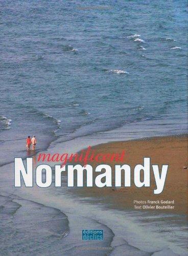 Magnificent Normandy : Edition en langue anglaise