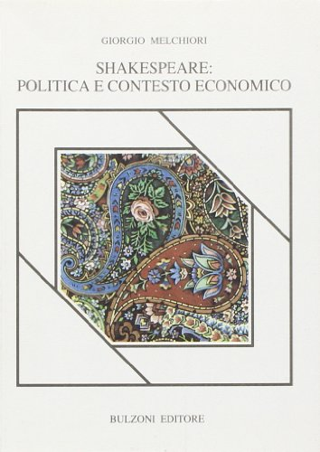 Shakespeare: politica e contesto economico