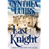 Last Knight: Thornton Brothers Time Travel (A Thornton Brothers Time Travel Romance Book 4)