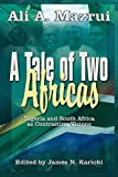 A Tale of Two Africas: Nigeria and South Africa As Contrasting Visions