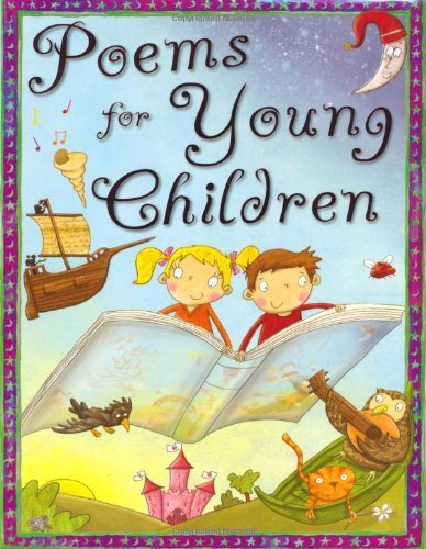 Poems for Young Children (512-page book) by Miles Kelly (2010-06-01)